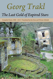 The Last Gold of Expired Stars by Georg Trakl
