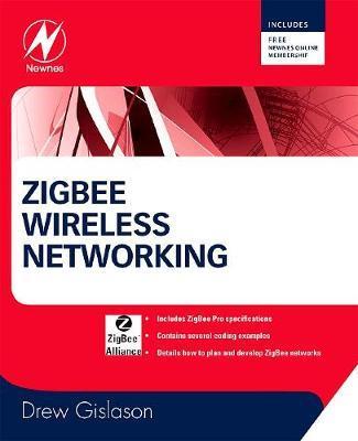 Zigbee Wireless Networking by Drew Gislason image