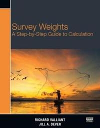 Survey Weights by Richard Valliant