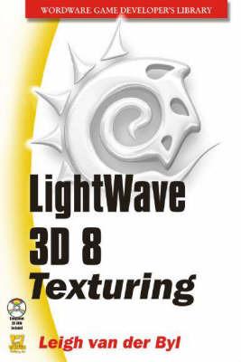 LightWave 3D 8 Texturing by Leigh Van Der Byl image
