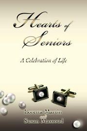 Hearts of Seniors: A Celebration of Life by Susan Massoud