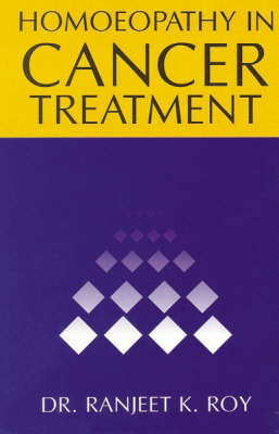 Homoeopathy in Cancer Treatment by Ranjit K. Roy image