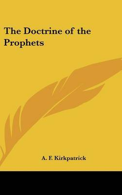 The Doctrine of the Prophets by A.F. Kirkpatrick image