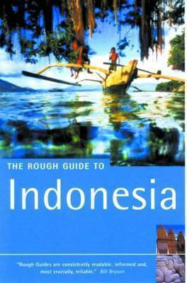 The Rough Guide to Indonesia by Stephen Backshall
