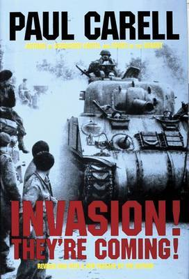 Invasion! They're Coming! by Paul Carell