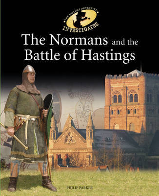 The Normans and the Battle of Hastings by Philip Parker image