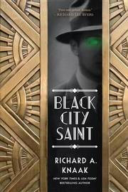 Black City Saint by Richard A Knaak