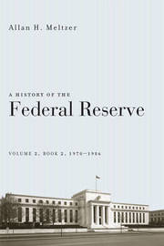 A History of the Federal Reserve: v.2 by Allan H. Meltzer