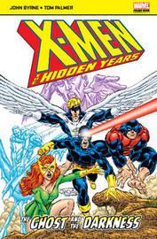 X-Men: The Hidden Years by John Byrne