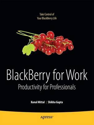BlackBerry for Work by Kunal Mittal