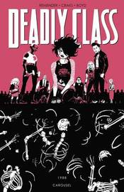 Deadly Class Volume 5: Carousel by Rick Remender