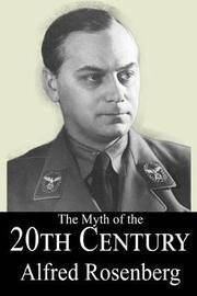 The Myth of the 20th Century by Alfred Rosenberg