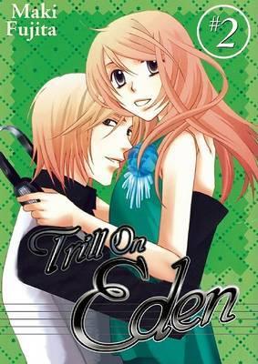 Trill on Eden, Volume 2