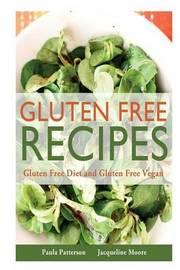 Gluten Free Recipes by Paula Patterson