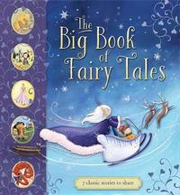 The Big Book of Fairy Tales by Saviour Pirotta