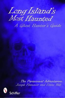 Long Island's Most Haunted by Joseph Flammer image