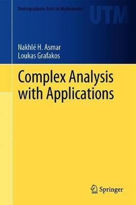 Complex Analysis with Applications by Nakhle H. Asmar image