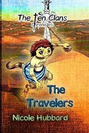 The Travelers by Nicole D Hubbard