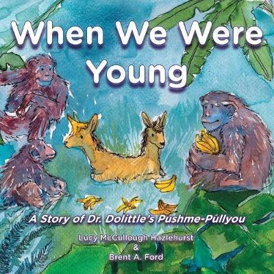 When We Were Young by Lucy McCullough Hazlehurst