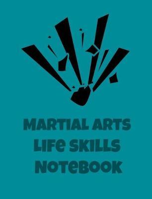Martial Arts Life Skills Notebook by Ck Defence Designs