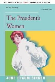 The President's Women by June Singer