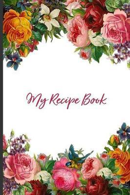 My Recipe Book by Dazenmonk Designs