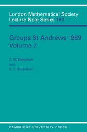 London Mathematical Society Lecture Note Series Groups St Andrews 1989: Series Number 160: Volume 2 image