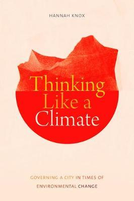 Thinking Like a Climate by Hannah Knox