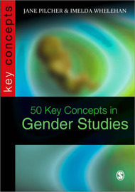 50 Key Concepts in Gender Studies by Jane Pilcher image
