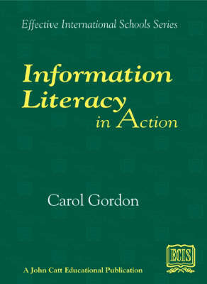Information Literacy in Action by Carol Gordon image