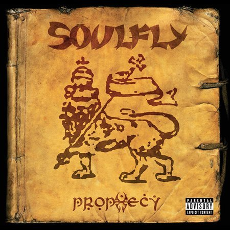 Prophecy [Explicit Lyrics] by Soulfly