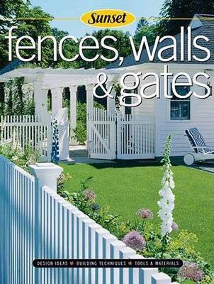 Fences Walls and Gates by Scott Atkinson