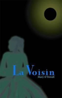 La Voisin by Mary O'Ferrall