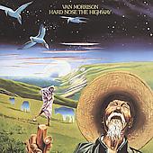 Hard Nose The Highway [Remaster] by Van Morrison