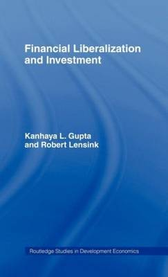 Financial Liberalization and Investment by Kanhaya Gupta