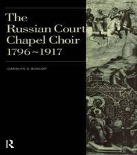 Russian Court Chapel Choir by Carolyn C. Dunlop