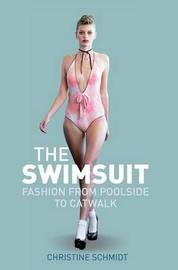 The Swimsuit by Christine Schmidt