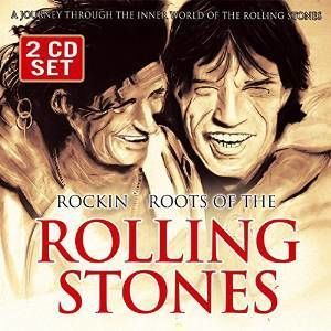 Rocking Roots of the Rolling Stones (2CD) by The Rolling Stones