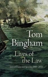 Lives of the Law by Tom Bingham
