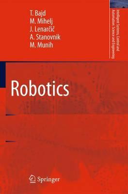 Robotics by Tadej Bajd