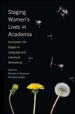 Staging Women's Lives in Academia