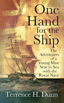One Hand for the Ship by Terrence H Dunn