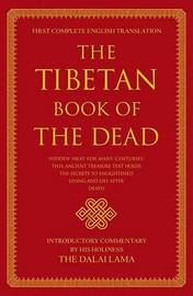 The Tibetan Book of the Dead by Ed. and Translated by Graham Coleman & Gyurme Dorje