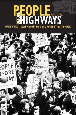 People before Highways by Karilyn Crockett