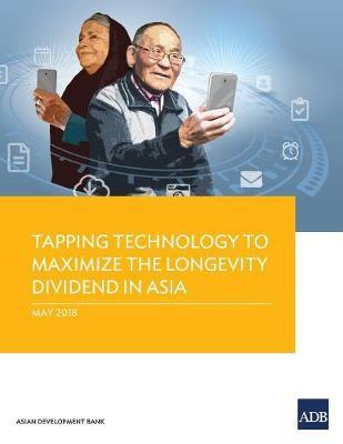 Tapping Technology to Maximize the Longevity Dividend in Asia by Asian Development Bank image