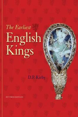 The Earliest English Kings by D.P. Kirby image