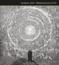 Gustave Dore Masterpieces of Art by Dan Malan