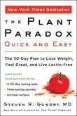 The Plant Paradox Quick and Easy by Steven R Gundry