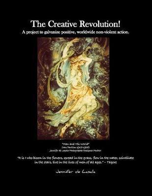The Creative Revolution! by Jennifer De Lasala