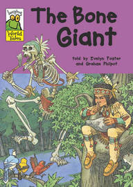 Leapfrog World Tales: The Bone Giant by Evelyn Foster image
